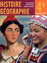 Histoire géographie 4e : Grand Format, programme 2011 par Azzouz