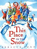 img - for This Place in the Snow book / textbook / text book