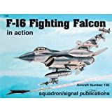 F-16 Falcon in Action - Aircraft No. 196, David Gebhardt, 0897474902