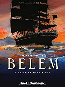 "Afficher """"Belem"" n° 2 Enfer en Martinique"""