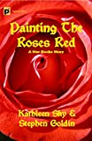 Painting the Roses Red (The Star Rooks Book 1)