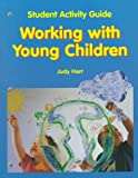 Working with Young Children, Herr, Judy, 1566373883