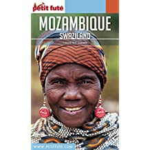 MOZAMBIQUE (+SWAZILAND) 2018/2019 Petit Futé (Country Guide) (French Edition)
