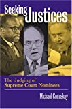 In the long shadows cast by the Robert Bork and Clarence Thomas nominations, Supreme Court confirmations remain highly contentious and controversial. This is due in part to the Senate's increasing reliance upon a much lengthier, much more public, and...