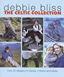 Celtic Collection: Over 25 Designs for Babies, Children and Adults