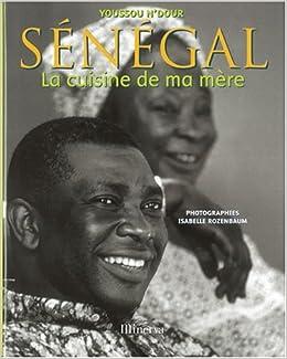 Sénégal : La cuisine de ma mère