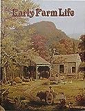 Early Farm Life, Bobbie Kalman, 0865050260