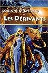 La Trilogie Atlante, Tome 3 : Les dérivants par Guitteaud