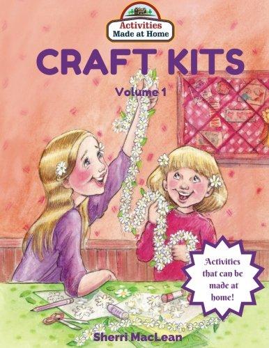 Craft Kits Volume 1: Activities Made at Home