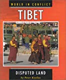 img - for Tibet: Disputed Land (World in Conflict) book / textbook / text book