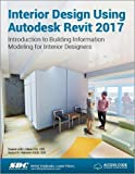 img - for Interior Design Using Autodesk Revit 2017 book / textbook / text book
