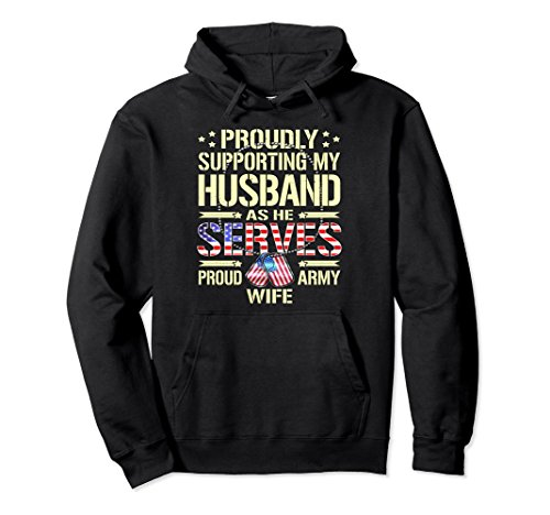 Unisex Supporting My Husband As He Serves - Proud Army Wife Hoodie 2XL Black