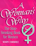 A Woman's Way, Mary Embree, 1567960812