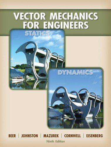 Loose Leaf Version for Vector Mechanics for Engineers:...
