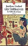 Les Thébaines, tome 8 : La Vallée des artisans par Godard