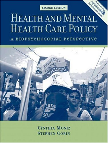 Health and Mental Health Care Policy: A Biopsychosocial Perspective (2nd Edition)