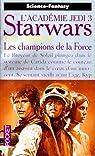 Star Wars, tome 18 : Les champions de la Force (L'Académie Jedi 3) par Kevin J. Anderson