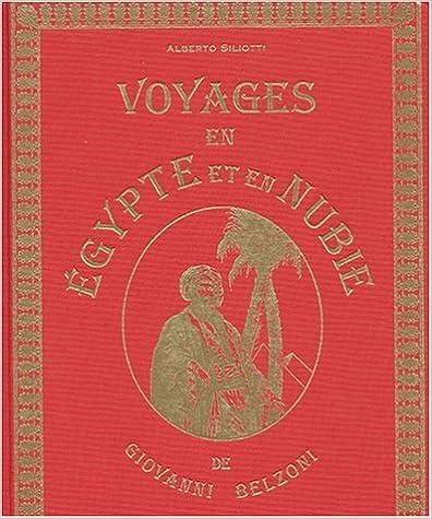 Voyages en Egypte et en Nubie de Giovanni Belzonni