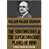 THE SUBCONSCIOUS AND THE SUPERCONSCIOUS PLANES OF MIND (Timeless Wisdom Collection Book 145)