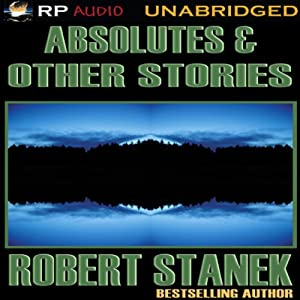 Absolutes & Other Stories Audiobook