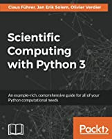 Scientific Computing with Python 3, 2nd Edition Front Cover