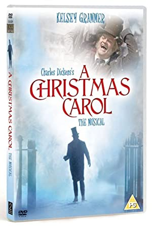 A Christmas Carol: The Musical [DVD]: Amazon.co.uk: Kelsey Grammer ...