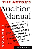The Actor's Audition Manual, Dean Carey, 0868195162