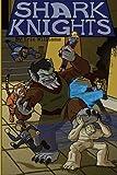 Shark Knights, Eric Williams, 1484841026