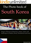 The Photo Book of South Korea. Images...