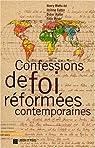 Confessions de foi réformées contemporaines par Mottu
