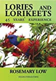 img - for Lories & Lorikeets: 45 Years Experience book / textbook / text book