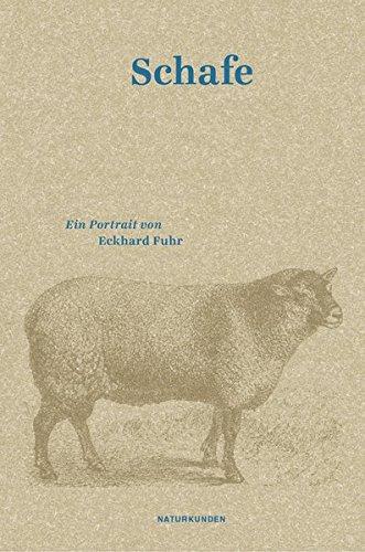 Schafe: Ein Portrait (Naturkunden)