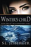 Winter's Child, S. Jesberger, 0615791727