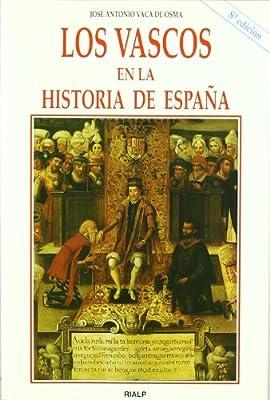 Los vascos en la Historia de España Historia y Biografías: Amazon ...