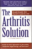 The Arthritis Solution, J. Kandel and D. B. Sudderth, 0761512349