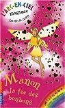 Les fées du ciel, tome 18 : Manon la fée des bonbons par Meadows