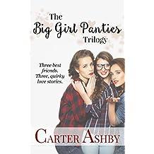 Big Girl Panties Trilogy (Box Set)