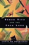 """Senor Vivo and the Coca Lord"" av Louis de Bernières"