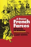 A Dozen French Farces from the 15th to the 20th Centuries, , 0879100923