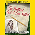 The Prettiest Girl I Ever Killed   Charles Runyon