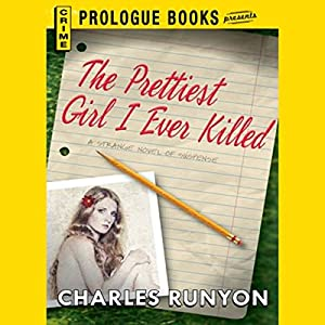 The Prettiest Girl I Ever Killed Audiobook