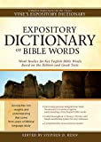 Best Bible Dictionaries - Expository Dictionary of Bible Words: Word Studies Review