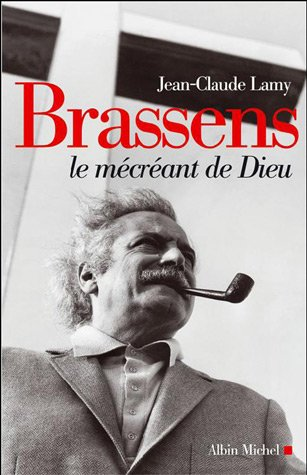 Read Online Brassens, Le Mécréant de Dieu (Musique - Spectacle) (French Edition) pdf