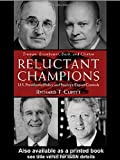 Reluctant Champions, Richard T. Cupitt, 0415924391