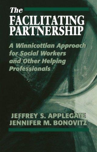 The Facilitating Partnership: A Winnicottian Approach for...