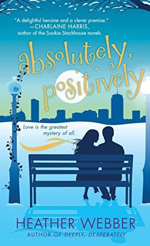 Absolutely, Positively: A Lucy Valentine Novel