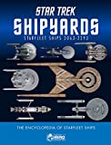 img - for Star Trek Shipyards Star Trek Starships: 2151-2293 The Encyclopedia of Starfleet Ships Plus Collectible book / textbook / text book