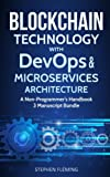 img - for Blockchain Technology with DevOps & Microservices Architecture: A Non-Programmer s Handbook book / textbook / text book