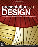 Presentation Zen Design, Garr Reynolds, 0321668790