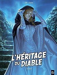 L'héritage du diable, tome 3  par Jérôme Félix